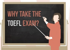 Why take the toefl exam